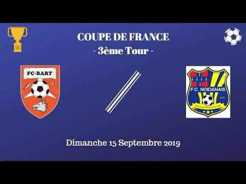F.C. Bart - F.C. Noidanais (2-5) - Top Actions et Top Buts (Coupe de France)