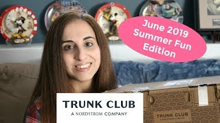Trunk Club - June 2019 Unboxing All About the Summer Clothes Edition!!