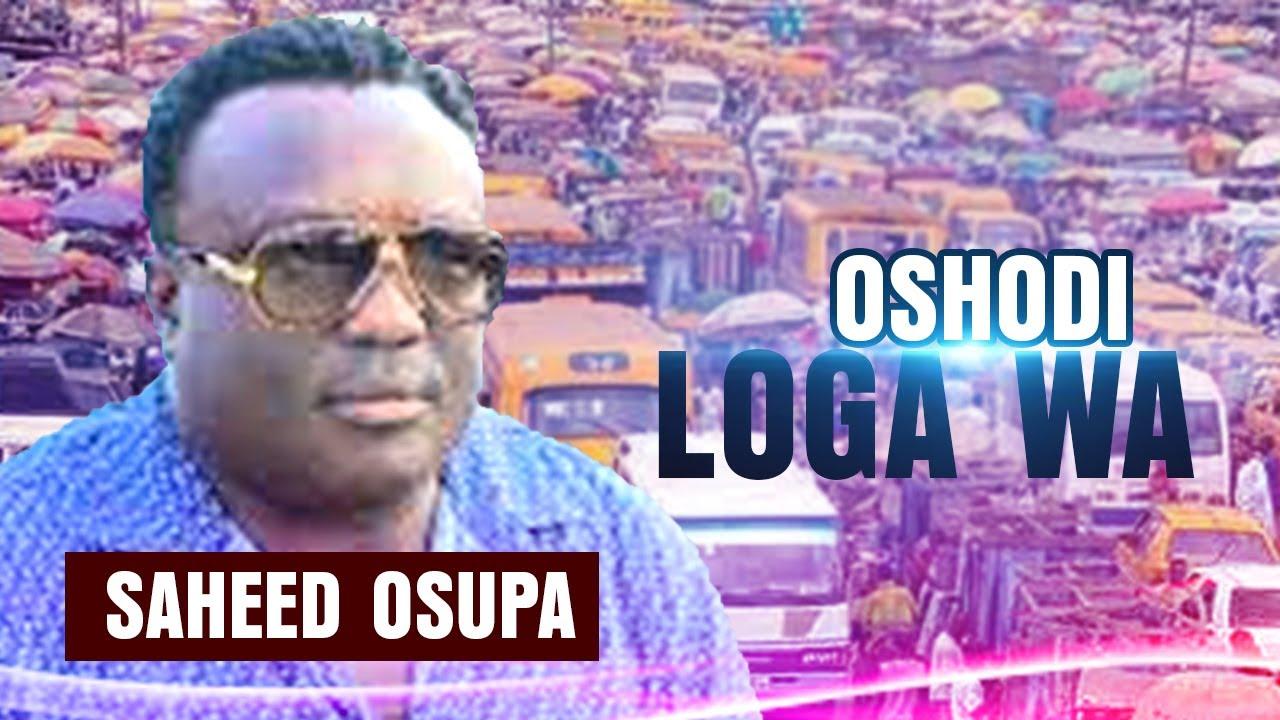 Download KING SAHEED OSUPA| OSHODI LOGA WA| LATEST FUJI SONG 2021| ISLAMIC SONG| AFROBEAT| AFRICA 2021|