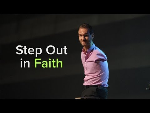 Step Out in Faith – Nick Vujicic