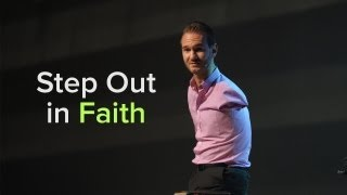 Step Out in Faith - Nick Vujicic