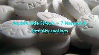 Aspirin Side Effects + 7 Natural & Safe Alternatives