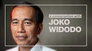 A Conversation with Indonesian President Joko Widodo