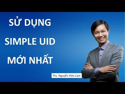 Sử dụng phần mềm Simple UID mới nhất