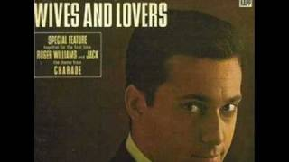 Jack Jones: Wives and Lovers (Bacharach, David, 1963)