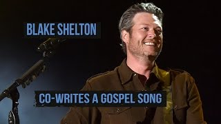 blake shelton s savior s shadow is a gospel song on if i m honest