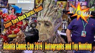Atlanta Comic Con 2019 | Super Rare Black Series Found, Autographs and More