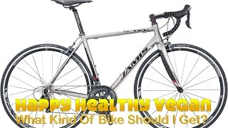 What Kind Of Bike Should You Get?