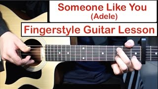 Baixar Adele - Someone Like You | Fingerstyle Guitar Lesson (Tutorial) How to play Fingerstyle