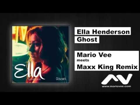 Ella Henderson - Ghost (Mario Vee meets Maxx King Remix)