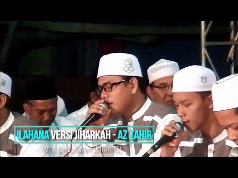 ILAHANA VERSI JIHARKAH AZ ZAHIR MAULIDURROSUL & HAUL AKBAR | MFA Sholawat Channel