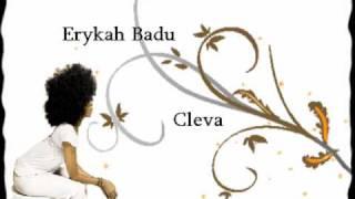 Cleva - Erykah Badu