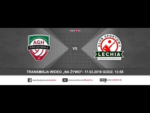 [NA ŻYWO] AZS AGH Kraków - Lechia Tomaszów Maz., Półfinał PLAY OFF // 17.03.2018