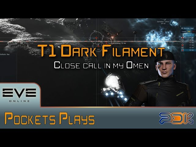 EVE Online: T1 Dark Filament - Close call in my new Omen
