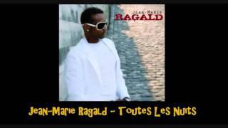 Jean Marie Ragald   Toutes Les Nuits