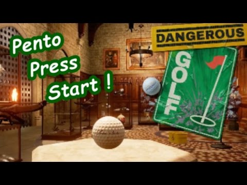 Pento Press Start : Dangerous Golf
