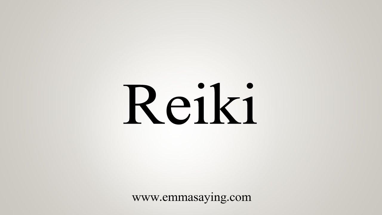 How To Say Reiki