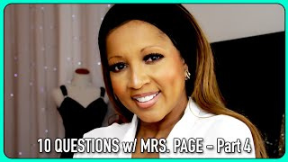 10 QUESTIONS w/ MRS. PAGE - Part 4
