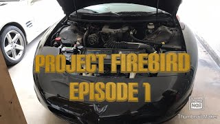 1993 Pontiac Firebird project car Episode 1.