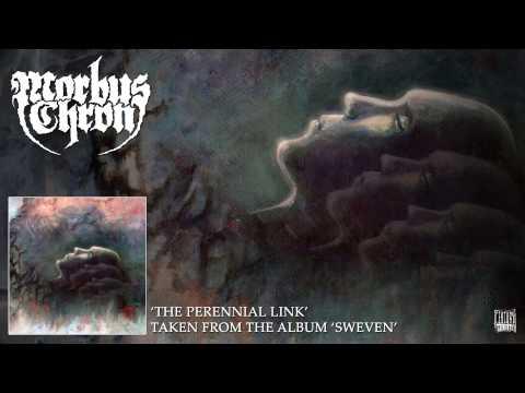 MORBUS CHRON - The Perennial Link (Album Track)