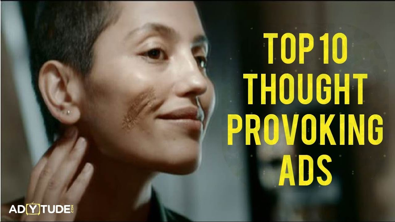 10 Most Thought Provoking Ads Ads That Will Inspire You Adytude Com Youtube