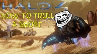 Halo 4: How To Troll a Ghost