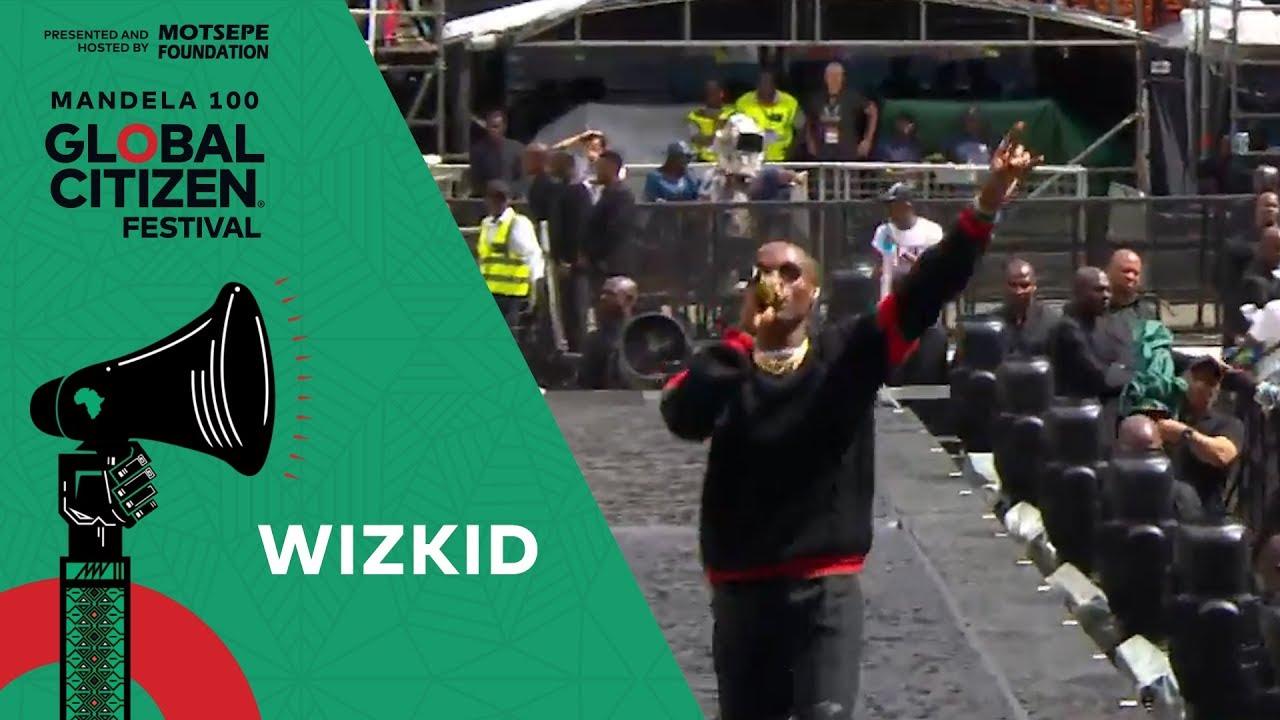 "Wizkid Performs ""Soco""   Global Citizen Festival: Mandela 100"