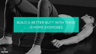 13 Best Butt Exercises To Sculpt Strong Glutes