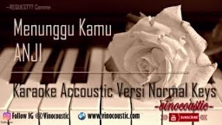 Anji - Menunggu Kamu Versi Normal Keys ( Versi Asli)