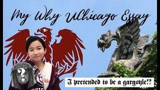 WHY UCHICAGO ESSAY: My Essay & Tips