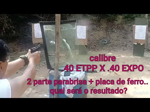 Teste tiro no parabrisa cal.40EXPO X 40ETPP AINDA TEM BOA ENERGIA?
