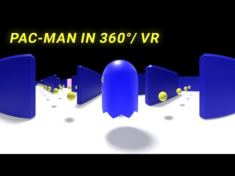Pacman Vs Ghosts  In 360°/ VR