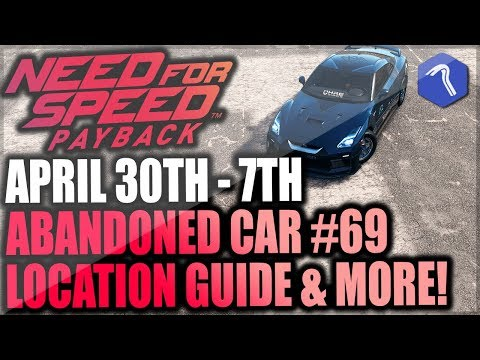 Need For Speed Payback Abandoned Car #69 -  Location Guide + Gameplay - Mitko Vasilev Nissan GT-R!