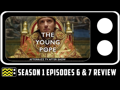 The Young Pope Season 1 Episodes 6 & 7 Review & After Show | AfterBuzz TV