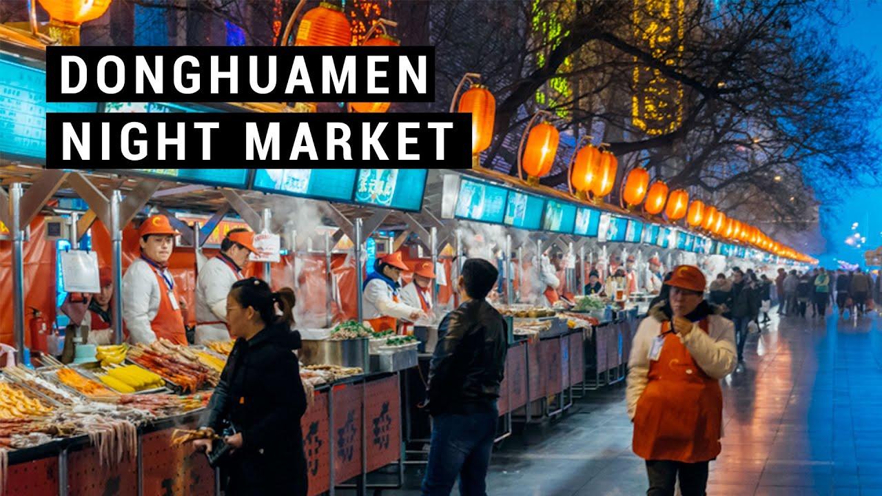Donghuamen Night Market Travel Guide Youtube