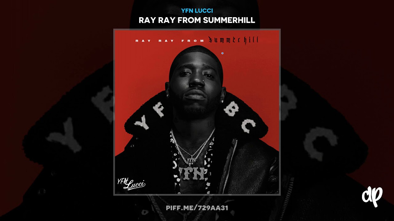YFN Lucci - At My Best [Ray Ray From Summerhill]