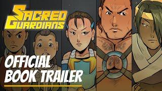 SACRED GUARDIANS - Comic Book Trailer