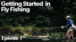 Six Basic Things T๐ Get Going In Fly Fishing | Getting Started In Fly Fishing - Episode 1