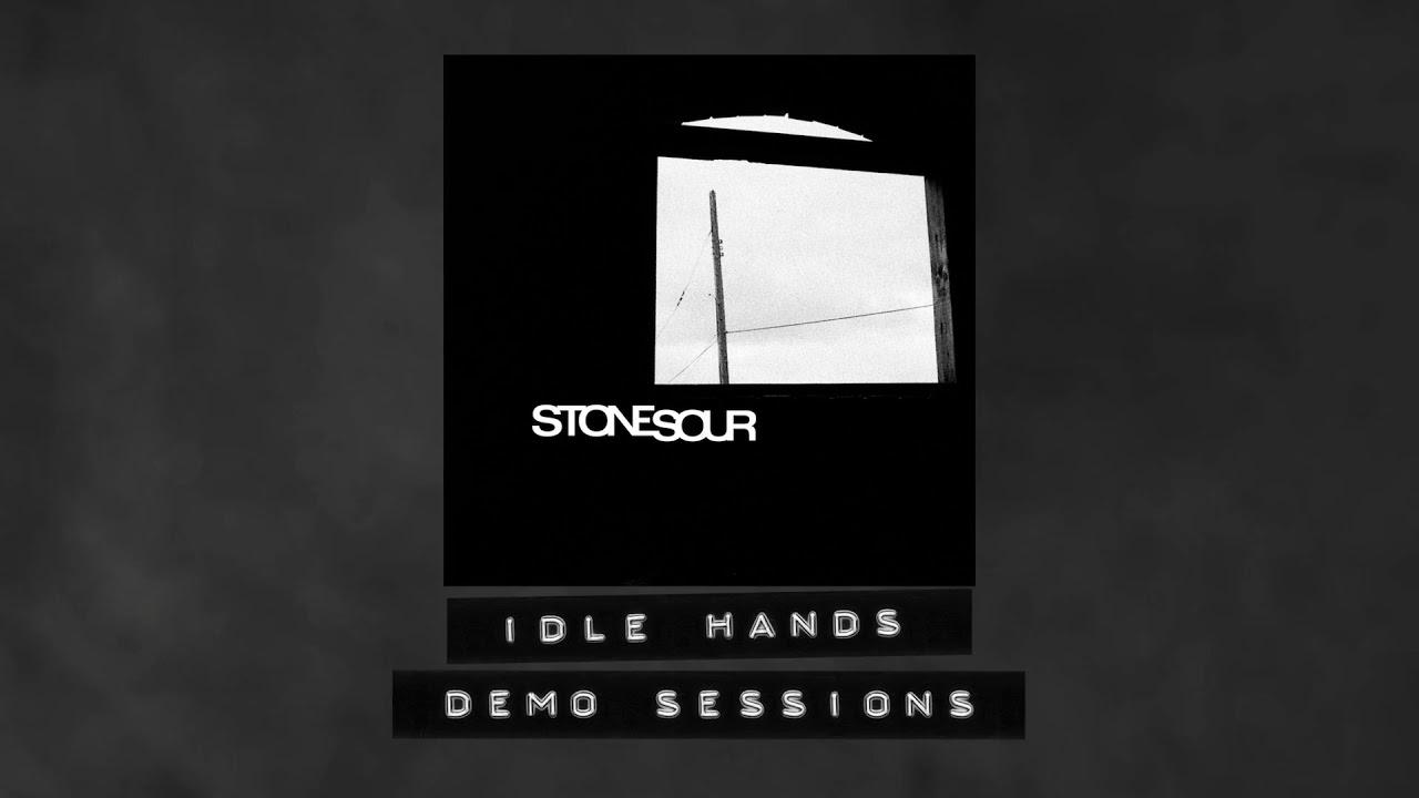 """Resultado de imagem para Stone Sour libera demo de """"Idle Hands"""""""
