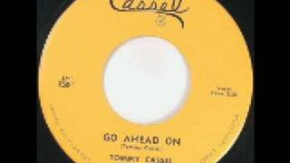 Tommy Cassel - Go Ahead On