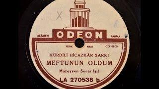 Müzeyyen Senar - Meftunun Oldum - GERÇEK TAŞ PLAK KAYDI
