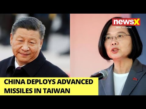 China Prepares For Possible Invasion In Taiwan, Deploys Advanced Missiles | NewsX