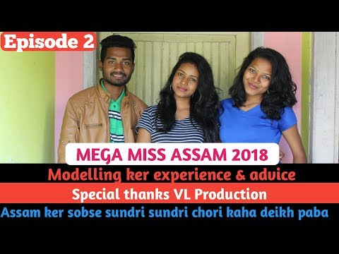 Modelling Ker Experience & Sundar Advice || MEGA MISS ASSAM || Miss Photogenic 2018 ||