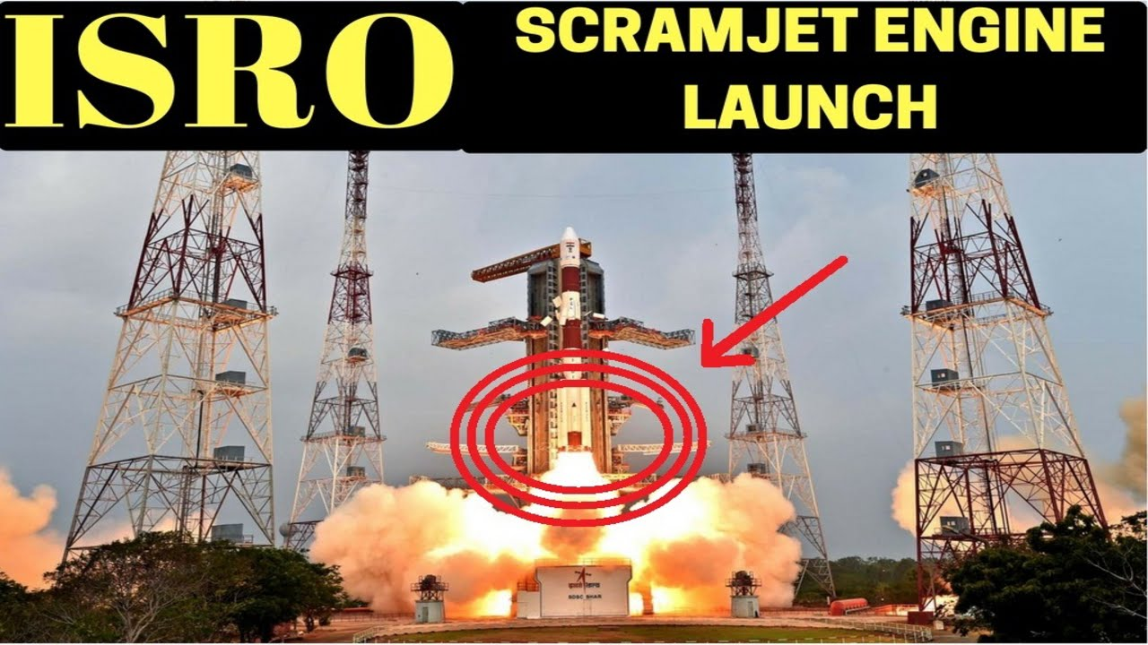 ISRO Successfully Launched Scramjet Engine in india