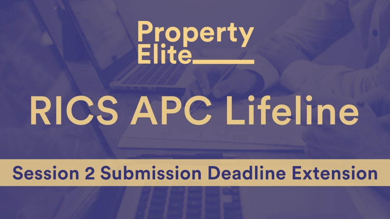 RICS APC Lifeline - Extension to Session 2 2020 Submission Dates