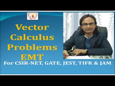 Electromagnetic Theory Lecture:1: Part-II: Vector Calculus: Science Vision Institute