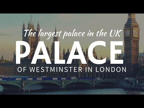 Palace of WESTMINSTER in London: a brief review of points of interest