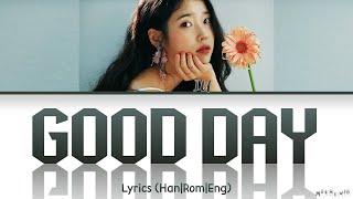 IU Good Day Lyrics (아이유 좋은 날 가사)