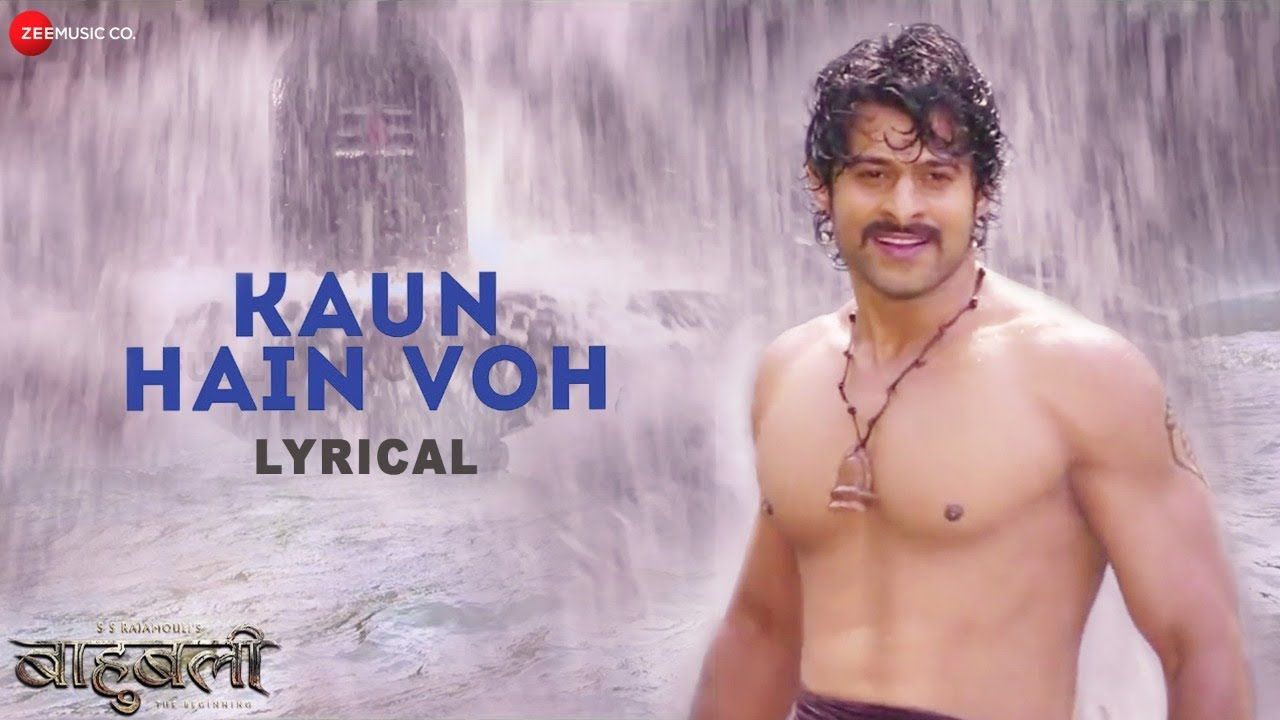 Kaun Hain Voh - Lyrical | Baahubali - The Beginning | Kailash K | Prabhas | MM Kreem , Manoj M