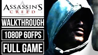 ASSASSIN'S CREED 1 Director's Cut Edition Gameplay Walkthrough FULL GAME No Commentary (1080p 60fps)